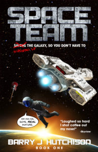 The first book in the Space Team comedy scifi adventure series